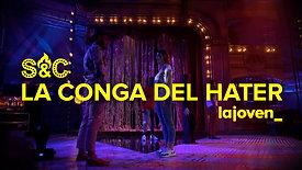 LA CONGA DEL HATER de Paco Gámez