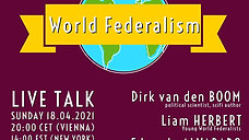Let´s talk about World Federalism