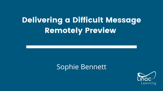 Delivering a Difficult Message Remotely Preview by Sophie Bennett
