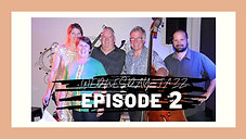 Wednesday Jazz Episode 2