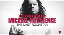 Michael Hutchence | The Last Rock Star