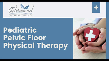 Pediatric Referral: Pelvic Floor Physical Therapy Introduction
