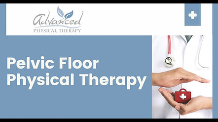 Adult Referral: Pelvic Floor Physical Therapy Introduction