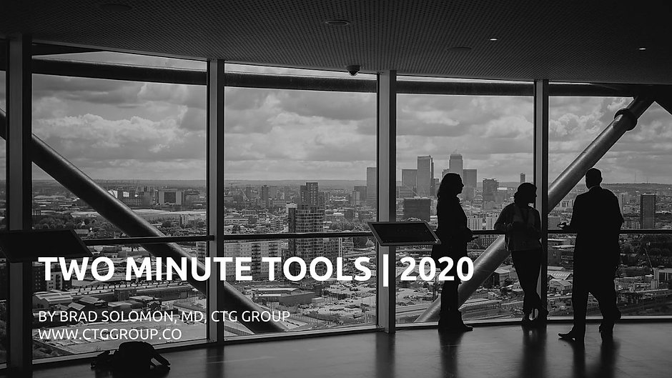 CTG Two Minute Tools | 2020