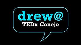 TEDxConejo - Drew Kugler - 3/27/10