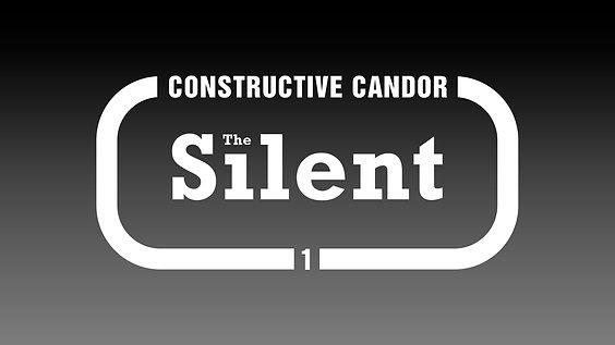 1. Constructive Candor: The Silent