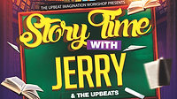 UpBeats Live: Story Time with Jerry & The UpBeats