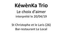 KéwènKa Trio - Le choix d'aimer 20/04/19