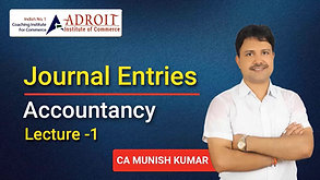 TYPES OF ACCOUNT AND JOURNAL ENTERIES LECTURE -1
