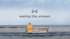Seeing the Unseen  - official Trailer