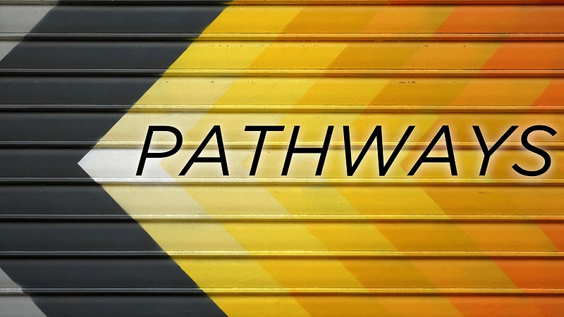PATHWAYS