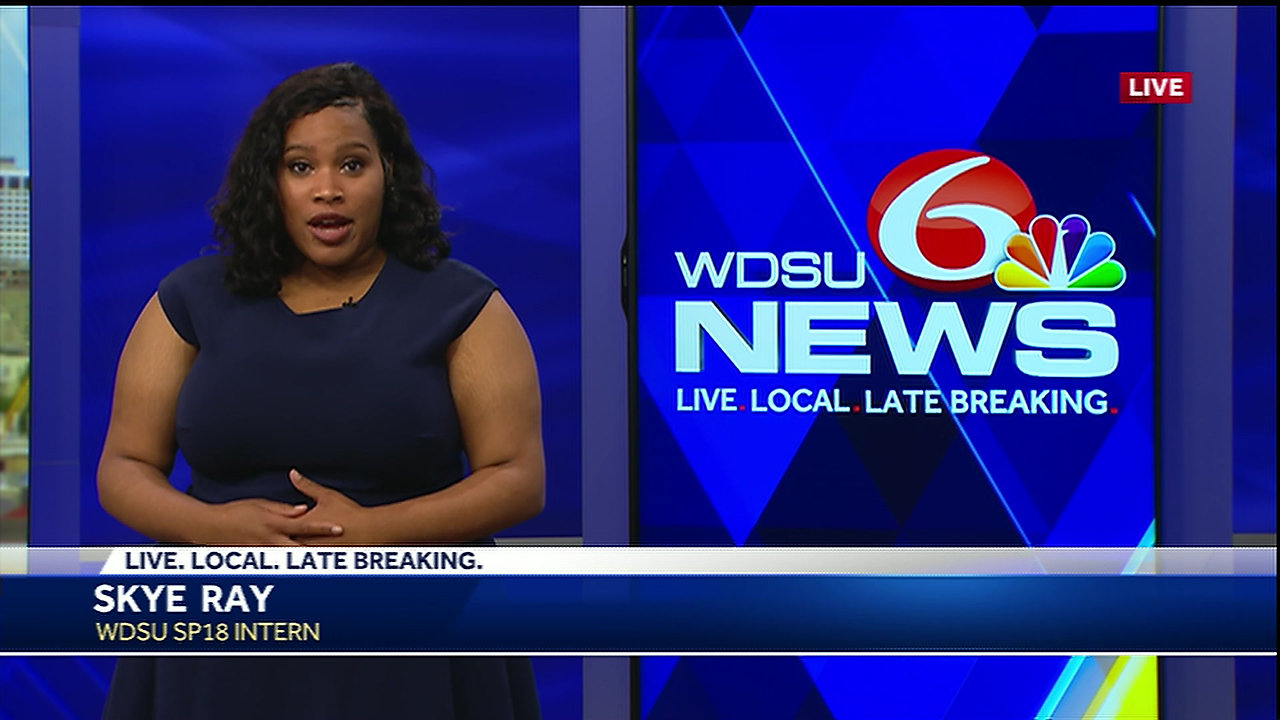 Skye Ray for WDSU 2018 Spring Intern Newscast