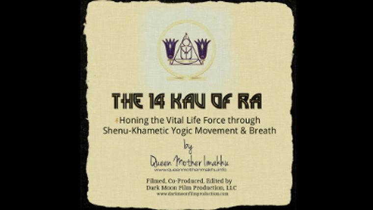 Shenu Yoga: 14 Kau of Ra