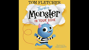 'There's a Monster in Your Book' by Tom Fletcher (Age 5+)