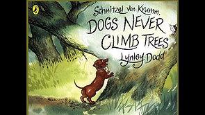 'Schnitzel Von Krumm, Dogs Never Climb Trees' by Lynley Dodd (Age 6+)
