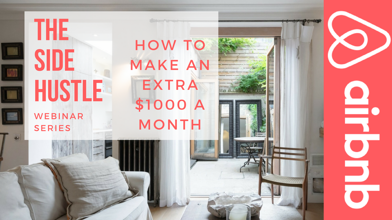 The Airbnb Side Hustle Webinar
