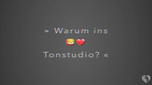 Warum ins Löwenherz Tonstudio?