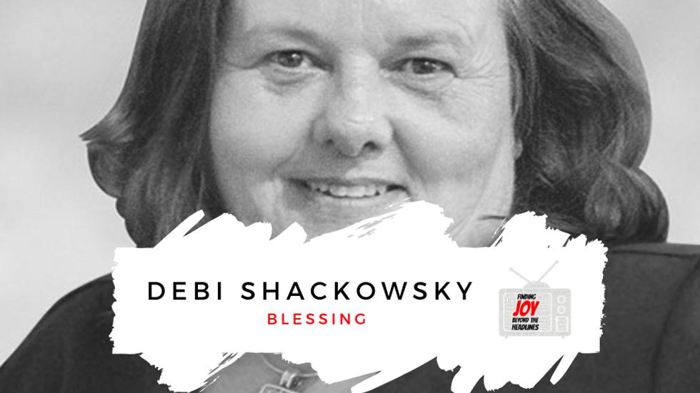 BLESSING: Debi Shackowsky