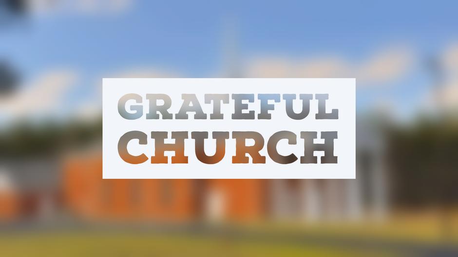Grateful Church