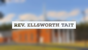 Interview with Pastor Ellsworth Tait