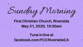 May 31 Sunday Morning Worship