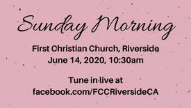 June 14 Sunday Morning Worship