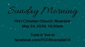 May 24 Sunday Morning Worship