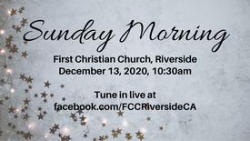 December 13 Sunday Morning Worship