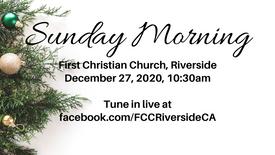 Sunday Morning Service, December 27, 2020