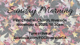 November 8 Sunday Morning Worship
