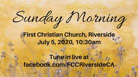 July 5 Sunday Morning Worship