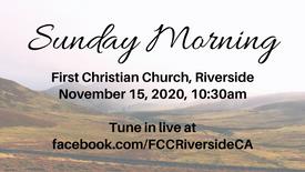 November 15 Sunday Morning Worship