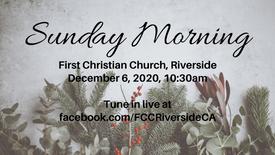 December 6 Sunday Morning Worship