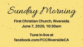 June 7 Sunday Morning Worship