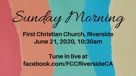 June 21 Sunday Morning Worship