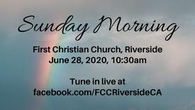 June 28 Sunday Morning Worship
