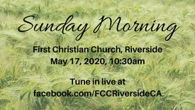 May 17 Sunday Morning Worship