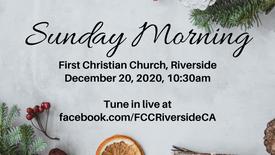December 20 Sunday Morning Worship