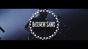 Basement Saints | ROA '18