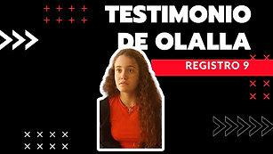 9 · Testimonio de Olalla