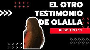 11 · El otro testimonio de Olalla