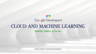Cloud and Machine Learning: S1/E3