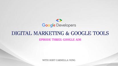 Digital Marketing & Google Tools: S1/E3
