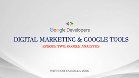 Digital Marketing & Google Tools: S1/E2