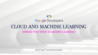 Cloud and Machine Learning: S1/E2