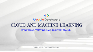 Cloud and Machine Learning: S1/E1