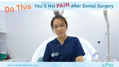 Do this you will not pain after dental surgery.
