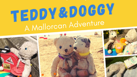 Ch 1 & 2 Teddy and Doggy: A Mallorcan Adventure
