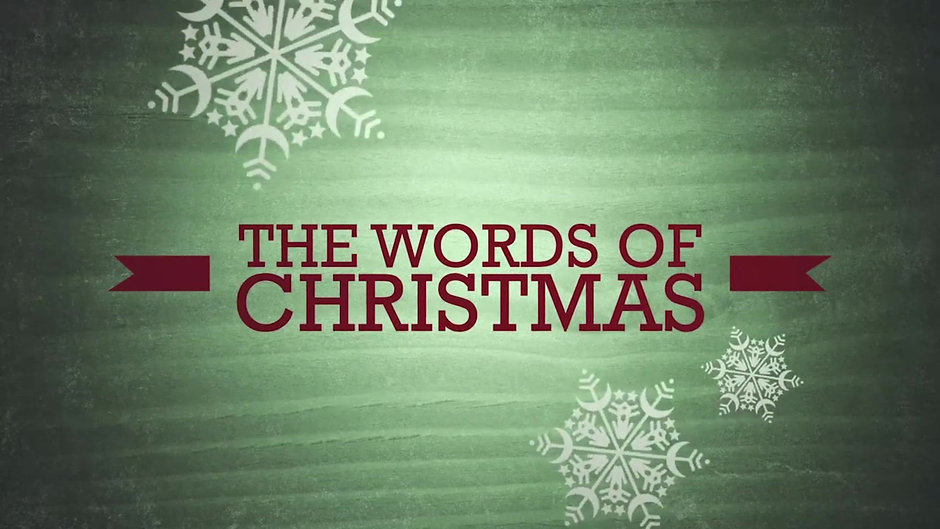 THE WORDS OF CHRISTMAS