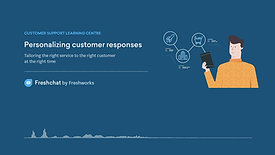 Freshchat - Personalise your responses